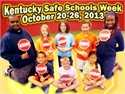 Celebrate Kentucky Safe Schools Week!